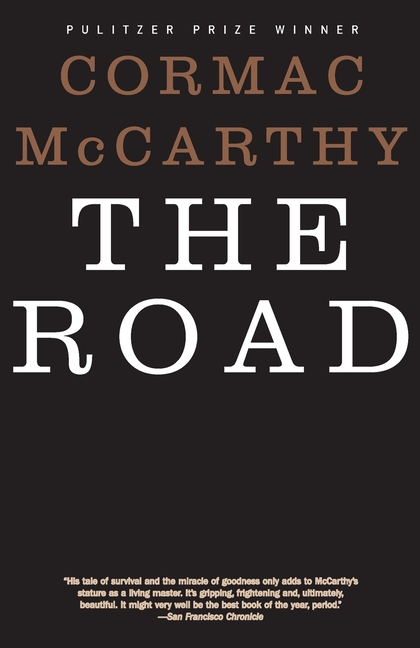 The Road. Cormac McCarthy