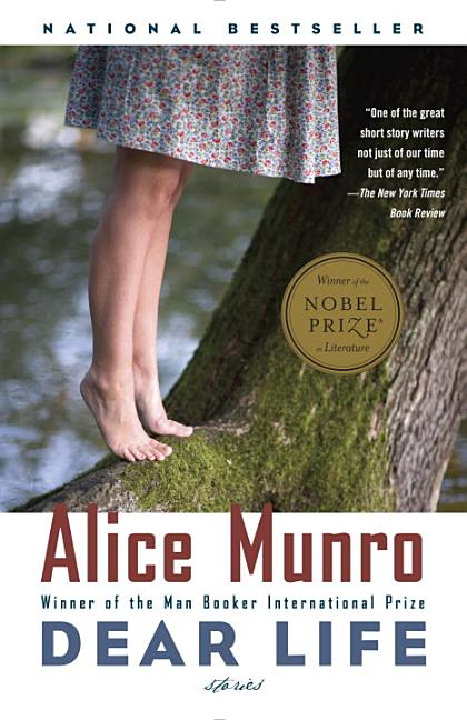 Dear Life: Stories. Alice Munro
