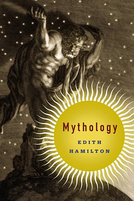 Mythology. Edith Hamilton