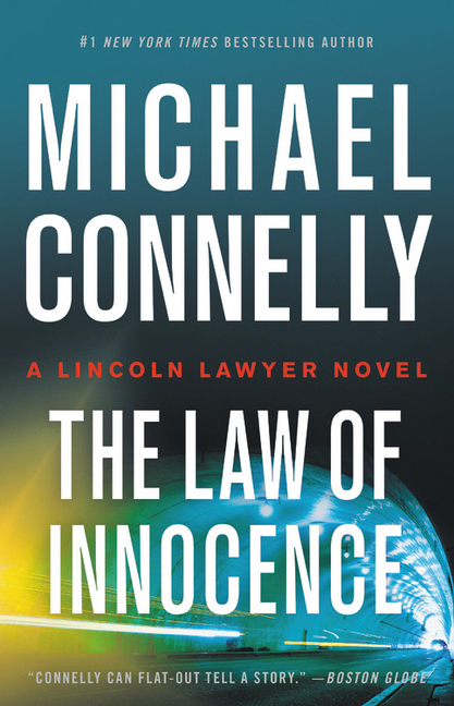 Law of Innocence (A Lincoln Lawyer Novel, 6). Michael Connelly