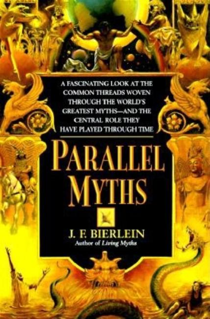 Parallel Myths. J. F. Bierlein