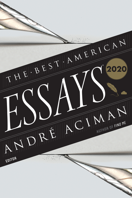 The Best American Essays 2020 (The Best American Series ®). André Aciman, Robert Atwan