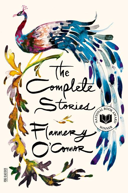 The Complete Stories. Flannery O'Connor