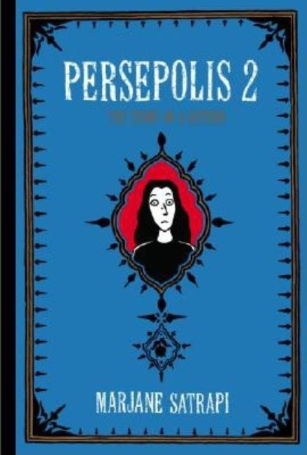 Persepolis 2: The Story of a Return. Marjane Satrapi
