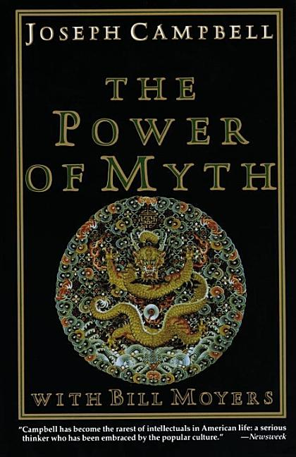 The Power of Myth. Joseph Campbell
