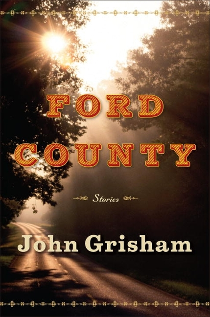 Ford County: Stories [SIGNED]. John Grisham