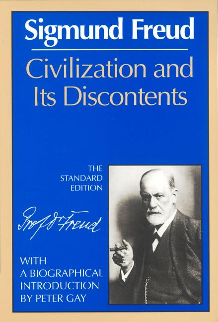 Civilization and Its Discontents (The Standard Edition) (Complete Psychological Works of Sigmund...
