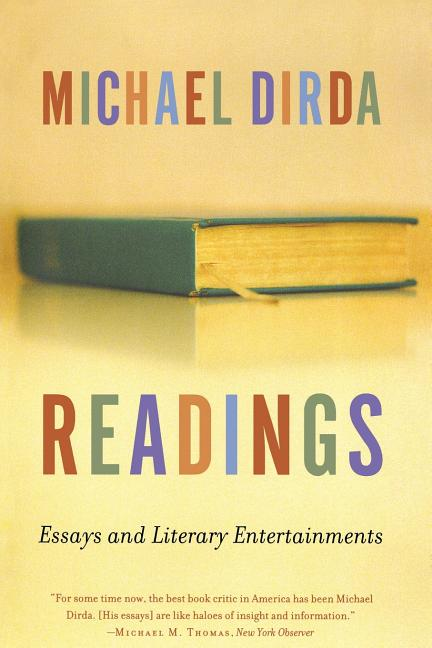 Readings: Essays and Literary Entertainments. Michael Dirda.