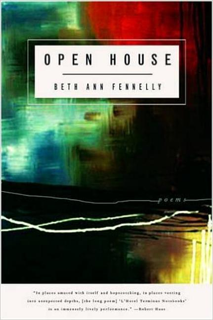 Open House: Poems. Beth Fennelly