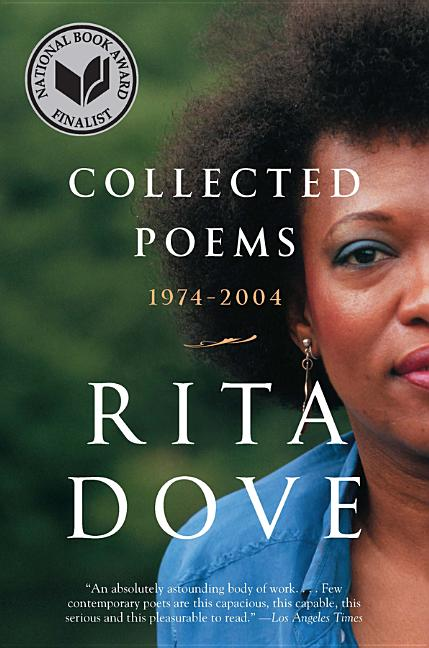 Collected Poems: 1974-2004. Rita Dove.