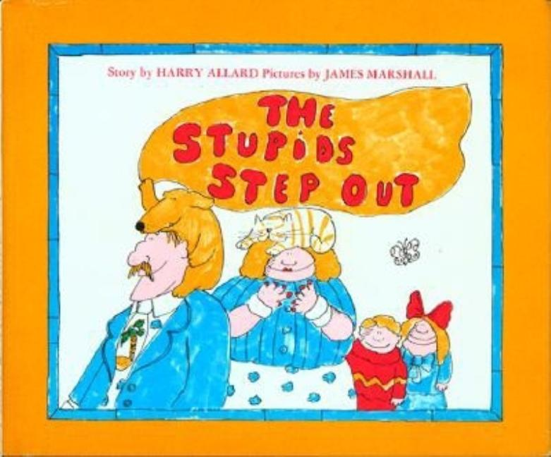 The Stupids Step Out. Harry G. Allard Jr