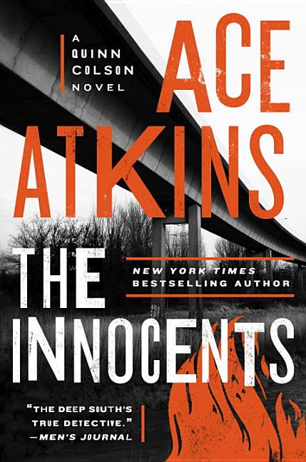 The Innocents (A Quinn Colson Novel) [SIGNED]. Ace Atkins