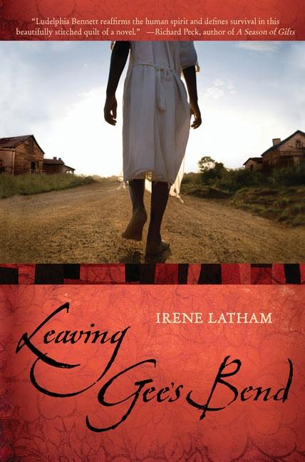 Leaving Gee's Bend [Signed]. Irene Latham.