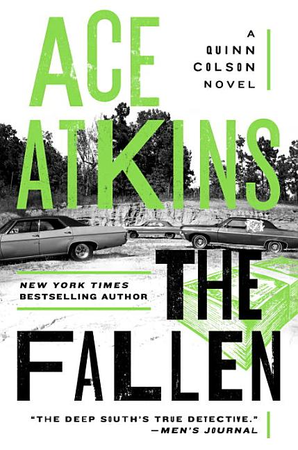 The Fallen (A Quinn Colson Novel) [SIGNED]. Ace Atkins