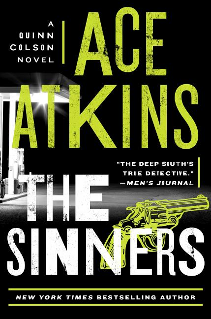 The Sinners (A Quinn Colson Novel) [SIGNED]. Ace Atkins.