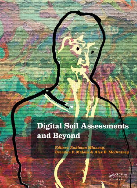 Digital Soil Assessments and Beyond: Proceedings of the 5th Global Workshop on Digital Soil...