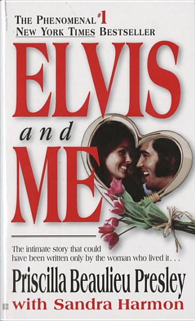 Elvis and Me: The True Story of the Love Between Priscilla Presley and the King of Rock N' Roll....