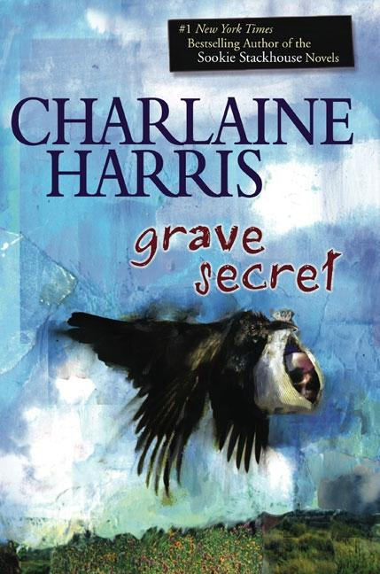 Grave Secret (Harper Connelly Mysteries, Book 4) [SIGNED]. Charlaine Harris.