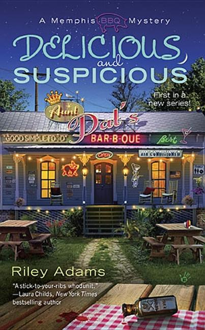 Delicious and Suspicious (A Memphis BBQ Mystery). Riley Adams