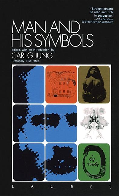 Man and His Symbols. Carl G. Jung