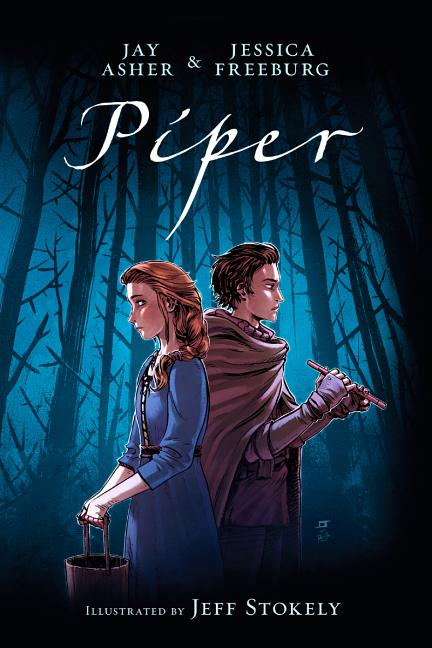 Piper. Jay Asher, Jessica Freeburg