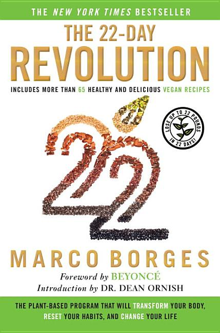 The 22-Day Revolution: The Plant-Based Program That Will Transform Your Body, Reset Your Habits,...