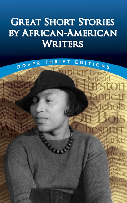 Great Short Stories by African-American Writers (Dover Thrift Editions). Christine Rudisel.