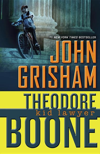 Theodore Boone: Kid Lawyer [SIGNED]. John Grisham