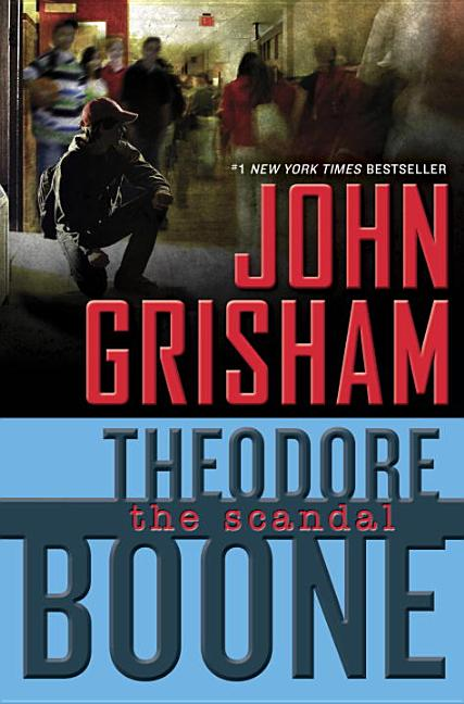 Theodore Boone: The Scandal [SIGNED]. John Grisham