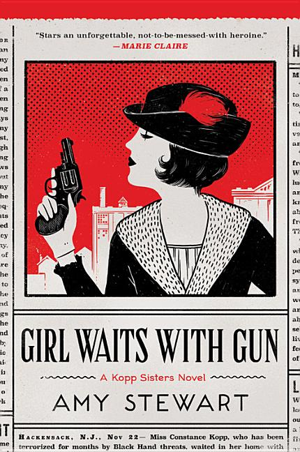 Girl Waits with Gun (1) (A Kopp Sisters Novel). Amy Stewart