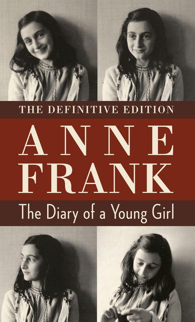 The Diary of a Young Girl: The Definitive Edition. Anne Frank.
