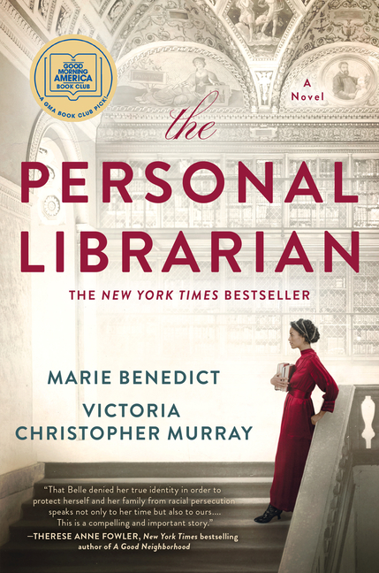 The Personal Librarian. Marie Benedict, Victoria Christopher Murray.