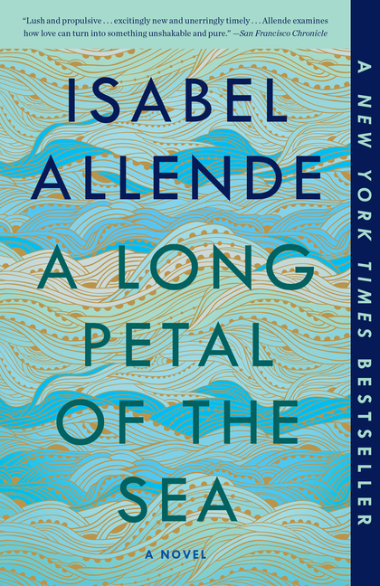 A Long Petal of the Sea: A Novel. Isabel Allende