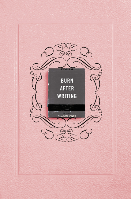 Burn After Writing (Pink). Sharon Jones