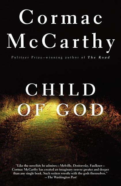 Child of God. Cormac McCarthy