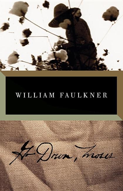 Go Down, Moses. William Faulkner