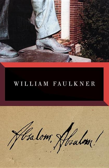 Absalom, Absalom! The Corrected Text. William Faulkner