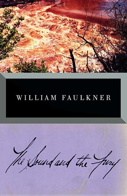 The Sound and the Fury: The Corrected Text. William Faulkner