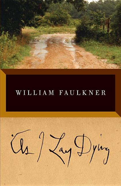 As I Lay Dying: The Corrected Text. William Faulkner