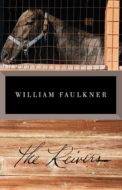 The Reivers. William Faulkner