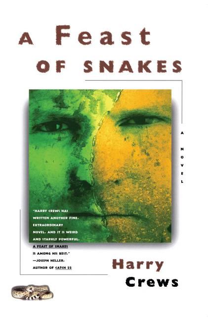 A Feast of Snakes: A Novel. Harry Crews