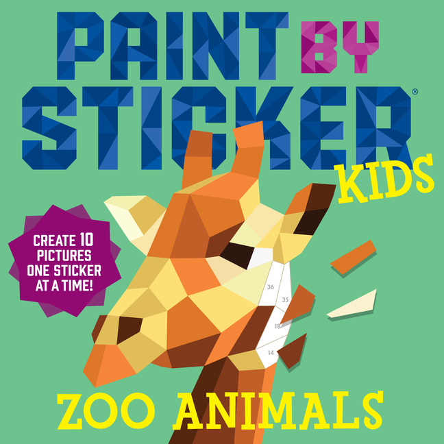 Paint by Sticker Kids: Zoo Animals: Create 10 Pictures One Sticker at a Time! Workman Publishing.