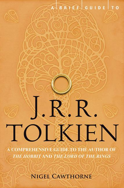 A Brief Guide to J.R.R. Tolkien. Nigel Cawthorne