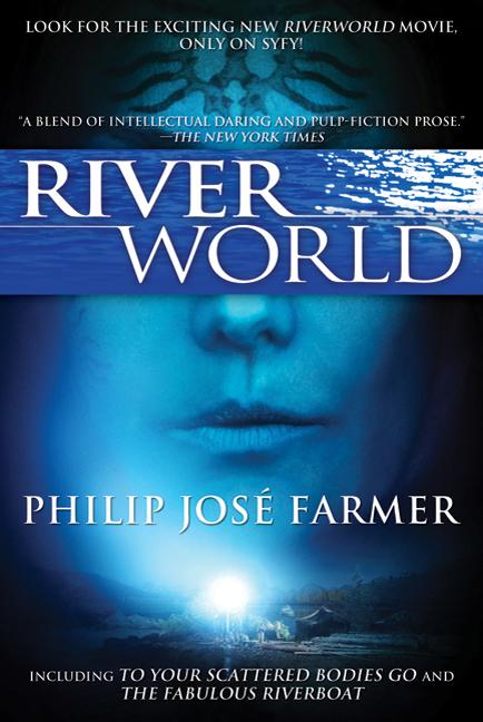 Riverworld. Philip Farmer