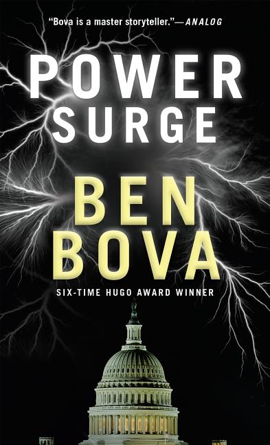 Power Surge: A Jake Ross Political Thriller (Jake Ross Series). Ben Bova
