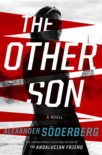 The Other Son: A Novel. Alexander Soderberg