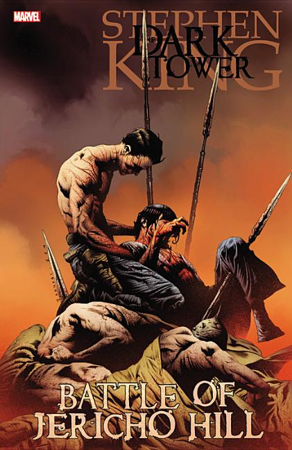 Stephen King's Dark Tower: The Battle For Jericho Hill. Stephen King, Peter David, Robin Furth