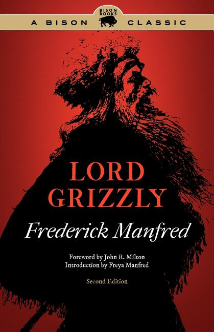 Lord Grizzly (Buckskin Man Tales). Frederick Manfred