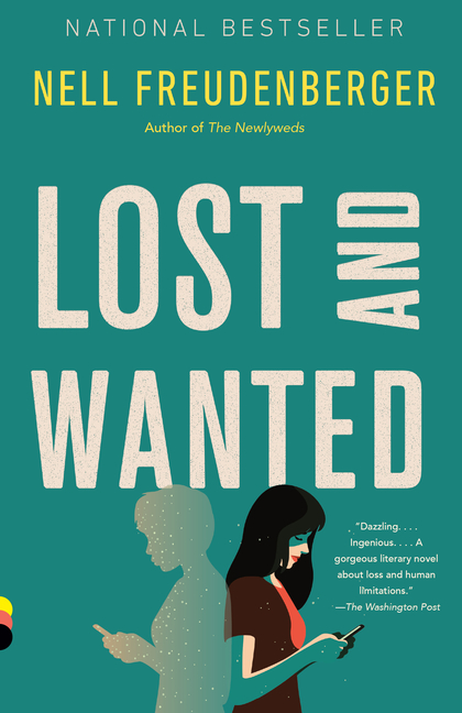 Lost and Wanted: A novel. Nell Freudenberger