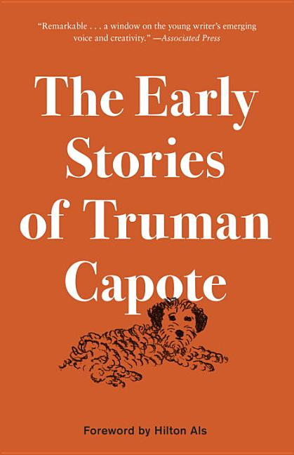The Early Stories of Truman Capote. Truman Capote.